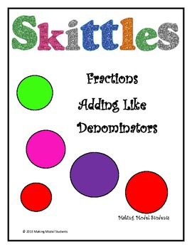 Skittles Fractions Adding With Like Denominators By Making