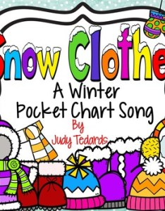 Snow clothes  winter pocket chart song also by judy tedards tpt rh teacherspayteachers