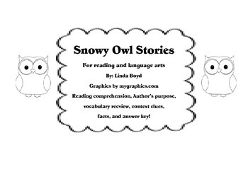 Snowy Owl Stories for reading comprehension, world text