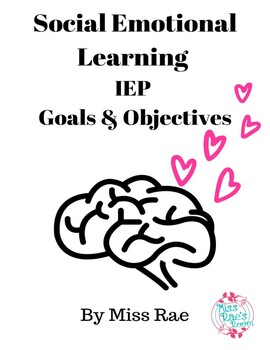 Social Emotional Learning IEP Goals & Objectives * Updates