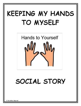 Social Story: Keeping Hands to Self by The Wellness