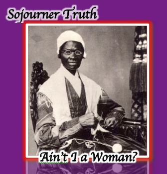 Sojourner Truth Ain39t I A Woman The People Speak
