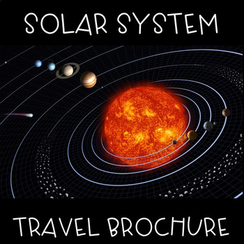 Solar System Travel Brochure By Emma Caudill Teachers