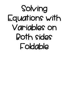 Solving Equations with variables on both sides foldable by