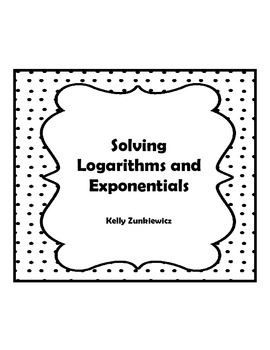 Solving Logarithmic Functions and Exponential Functions by