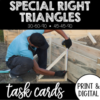 Special Right Triangle Task Cards 45-45-90 and 30-60-90 by Kacie Travis