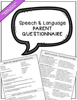 Speech & Language Parent Questionnaire by Emily Klinker