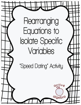 Speed Dating!: Isolating Variables in Equations by Active