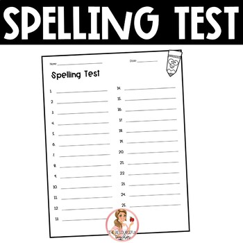 Spelling Test Paper (25 words) by The Resourceful Teacher