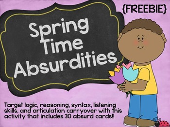 Spring Time Absurdities By Lindsey Karol