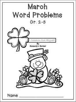 Math Word Problems for March ~ Grades 2-3 by Kennedy's