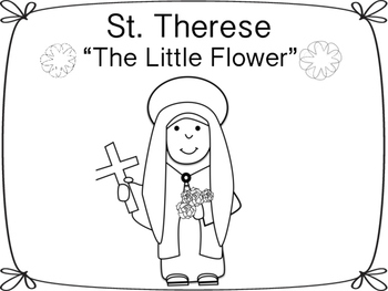 St. Therese of Lisieux: The Little Flower by Miss P's PreK