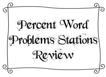 Station Review of Percent Word Problems by Jennifer