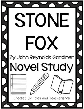 Stone Fox by John Reynolds Gardiner Novel Study by Tales