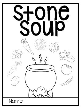Stone Soup: compare and contrast versions by SnugInSecond