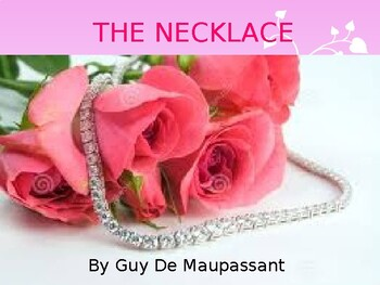 ️ The necklace by guy de maupassant analysis. Guy De