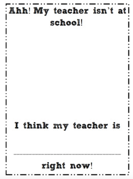 Sub Tub Idea: My Teacher Is Missing! by First and Kinder