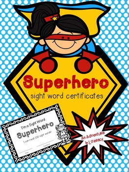 Superhero Sight Word Certificates By An Adventure In