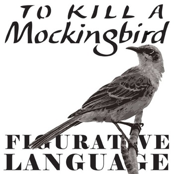 TO KILL A MOCKINGBIRD Figurative Language Bundle by