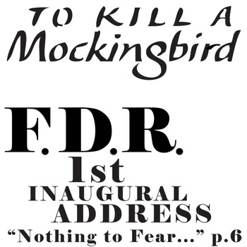 TO KILL A MOCKINGBIRD Nothing to Fear FDR 1st Inaugural