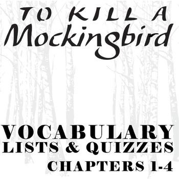 TO KILL A MOCKINGBIRD Vocabulary List and Quiz (chap 1-4