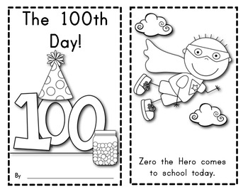 The 100th Day of School Reader: Features Zero the Hero! by