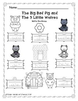 Write the Room-The Big Bad Pig and 3 Little Wolves by