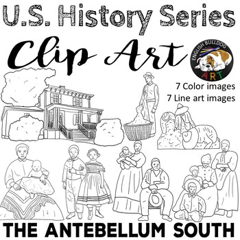 The Civil War Clip Art Set 1: The Antebellum South