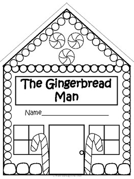 The Gingerbread Man- K/1st Gingerbread House Literacy