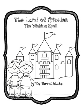 The Land of Stories: The Wishing Spell Novel Study by Ev's