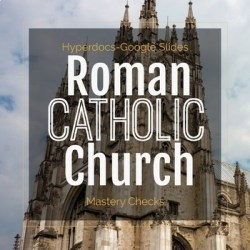 The Medieval Roman Catholic Church Unit by Daniel Jones TpT