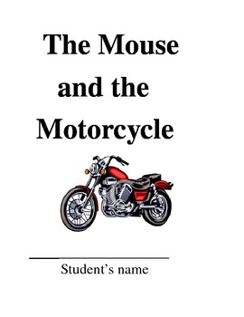 The Mouse and the Motorcycle Common Core Unit by