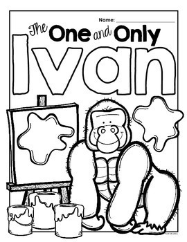 The One and Only Ivan: A Reading-Response Journal for