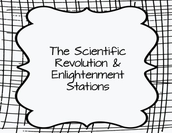 The Scientific Revolution & Enlightenment Stations by