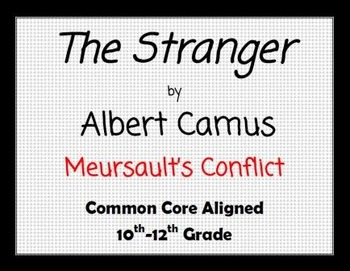 The Stranger by Albert Camus Meursault's Conflict by Neu
