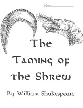 The Taming of the Shrew Full Unit Study with Test by The