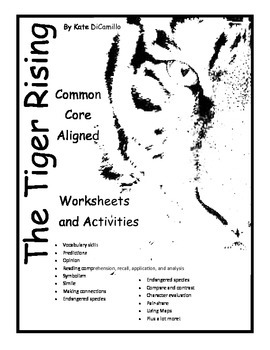 The Tiger Rising by Kate DiCamillo 51 Common Core Aligned