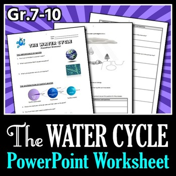 The Water Cycle PowerPoint Worksheet Editable by