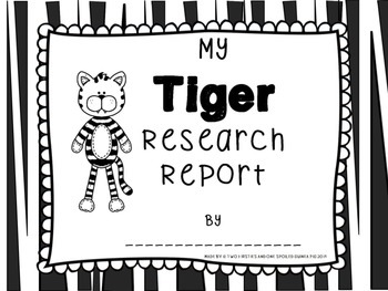 Tiger Animal KWL Research And Informational Writing Pack