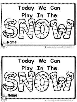 Today We Can Play In The Snow (A Sight Word Reader and