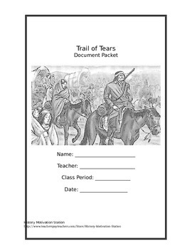 Trail of Tears DBQ Document Packet by History Motivation