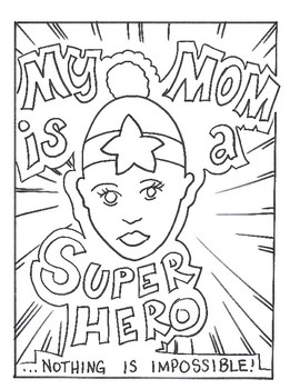 Unique Mother's Day Coloring Page( My Mom the Super-Hero