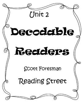 Unit 2 Decodable Readers Reading Street by Ruth Addington