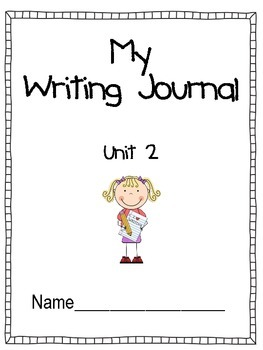 Unit 2 Writing Journal Prompts Macmillan/McGraw-Hill