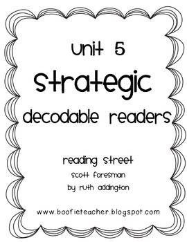 Unit 5 STRATEGIC Decodable Readers Fluency Passages by