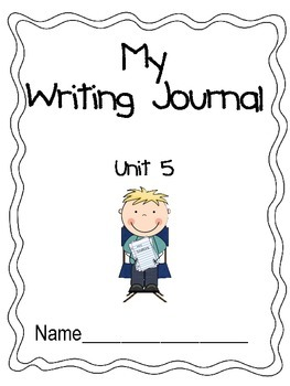 Unit 5 Writing Journal Prompts Macmillan/McGraw-Hill