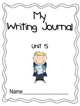 Unit 5 Writing Journal Prompts Macmillan/McGraw-Hill
