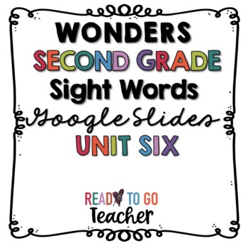 Unit 6 Wonders Sight Words Slideshow for Second Grade by