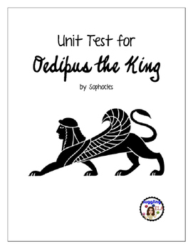 Unit Test with Answer Key for Oedipus the King by