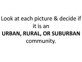 Urban, Rural, & Suburban Slideshow by